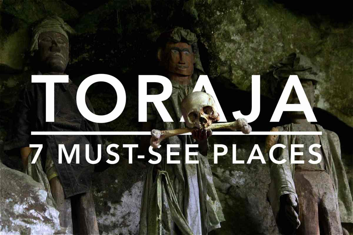 7 Must-See Places in Tana Toraja, South Sulawesi
